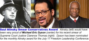 Should Michael Eric Dyson win the Alinsky Smear Conservatives Award for July?