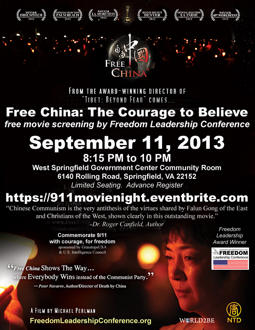 Movie Flyer/Poster (8 1/2 by 11 PDF) for Free China: The Courage to Believe, showing on 9/11/13 under the auspices of Freedom Leadership Conference.