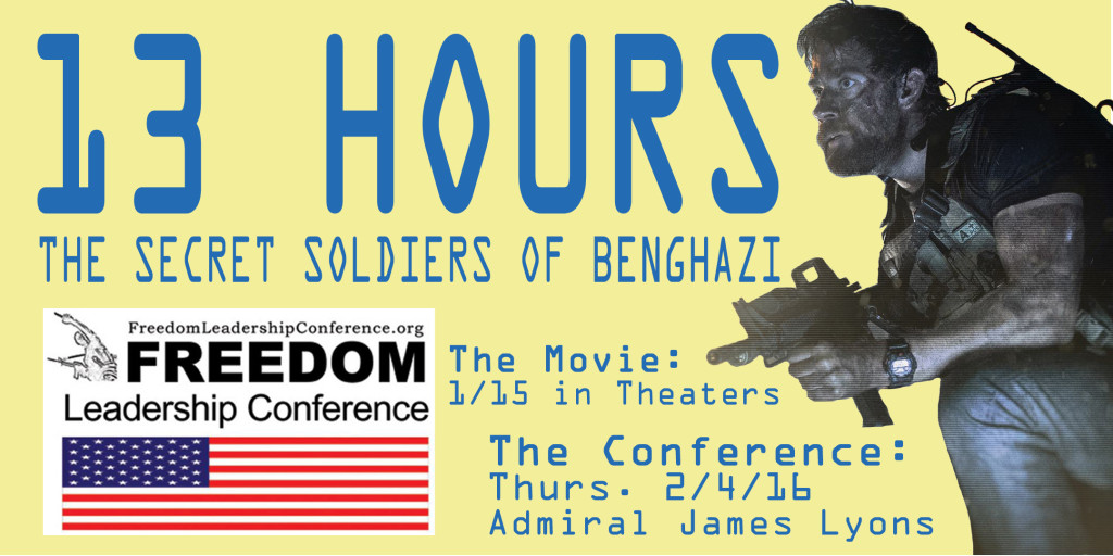 Admiral James Lyons Confirms is the Keynote Speaker to promote movie and the cause, 13 HOURS: The Secret Soldiers of Benghazi